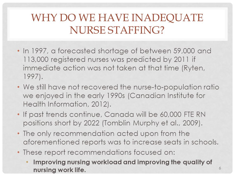 Why do we have inadequate nurse staffing