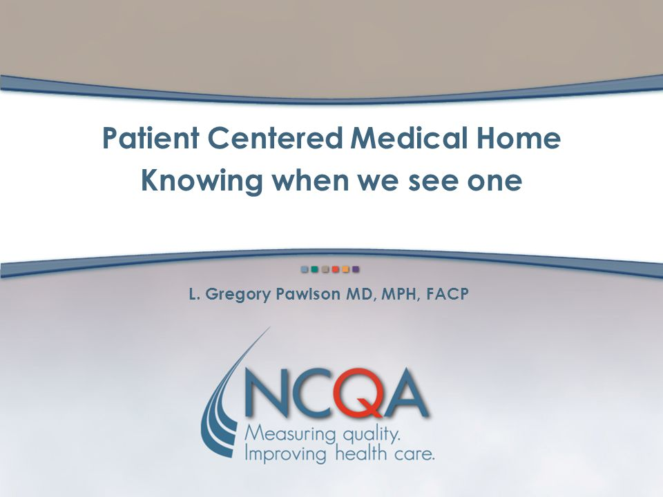 L. Gregory Pawlson MD, MPH, FACP