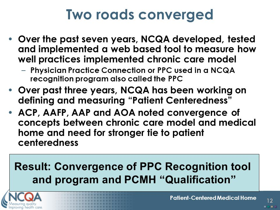 Two roads converged Result: Convergence of PPC Recognition tool