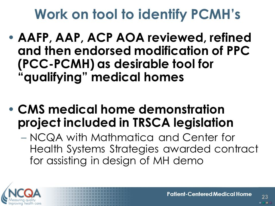 Work on tool to identify PCMH's