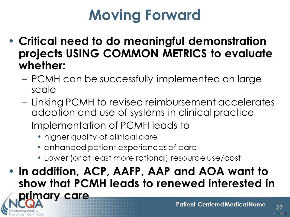 Moving Forward Critical need to do meaningful demonstration projects USING COMMON METRICS to evaluate whether:
