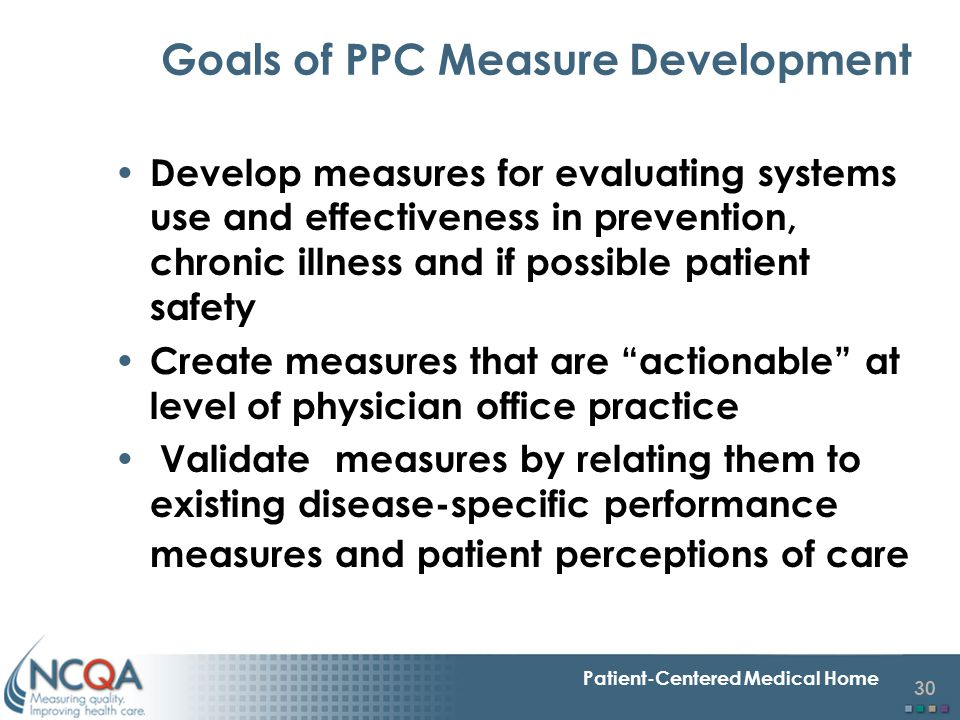 Goals of PPC Measure Development