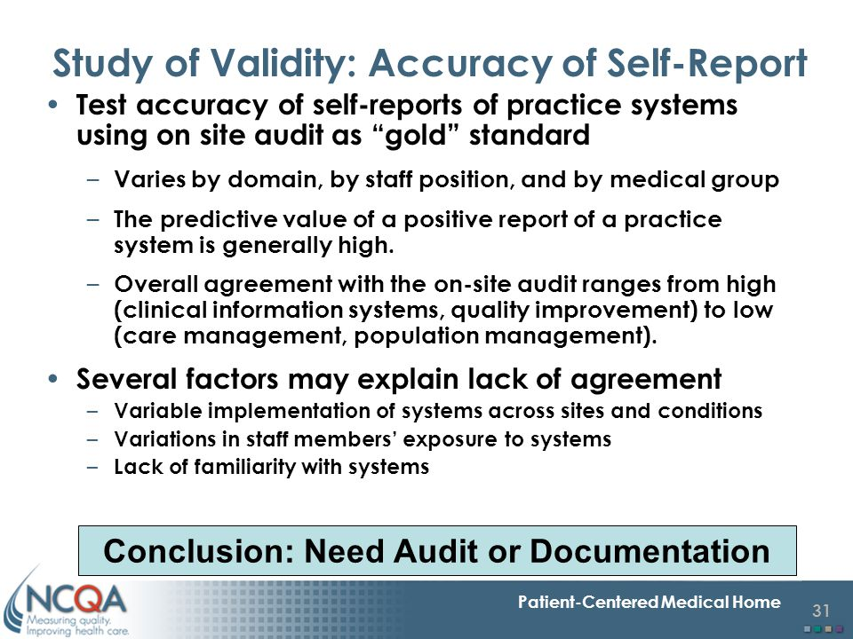 Study of Validity: Accuracy of Self-Report