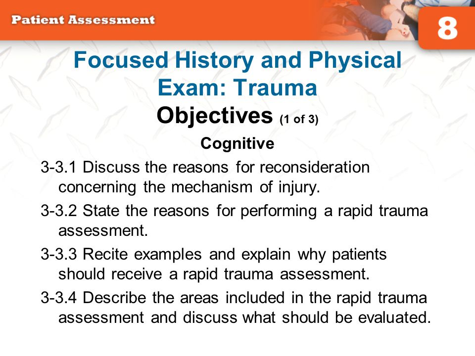 Focused History and Physical Exam: Trauma Objectives (1 of 3)