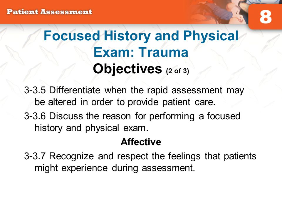 Focused History and Physical Exam: Trauma Objectives (2 of 3)