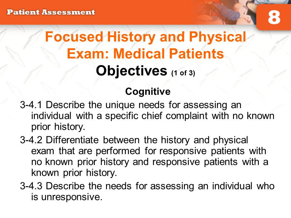 Focused History and Physical Exam: Medical Patients Objectives (1 of 3)
