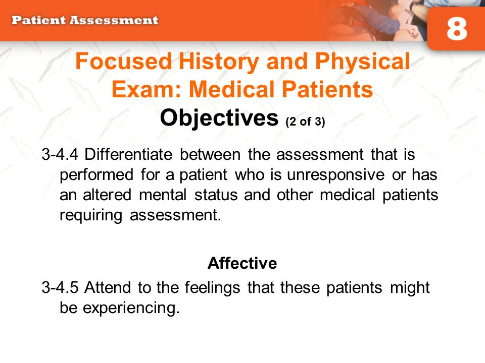 Focused History and Physical Exam: Medical Patients Objectives (2 of 3)
