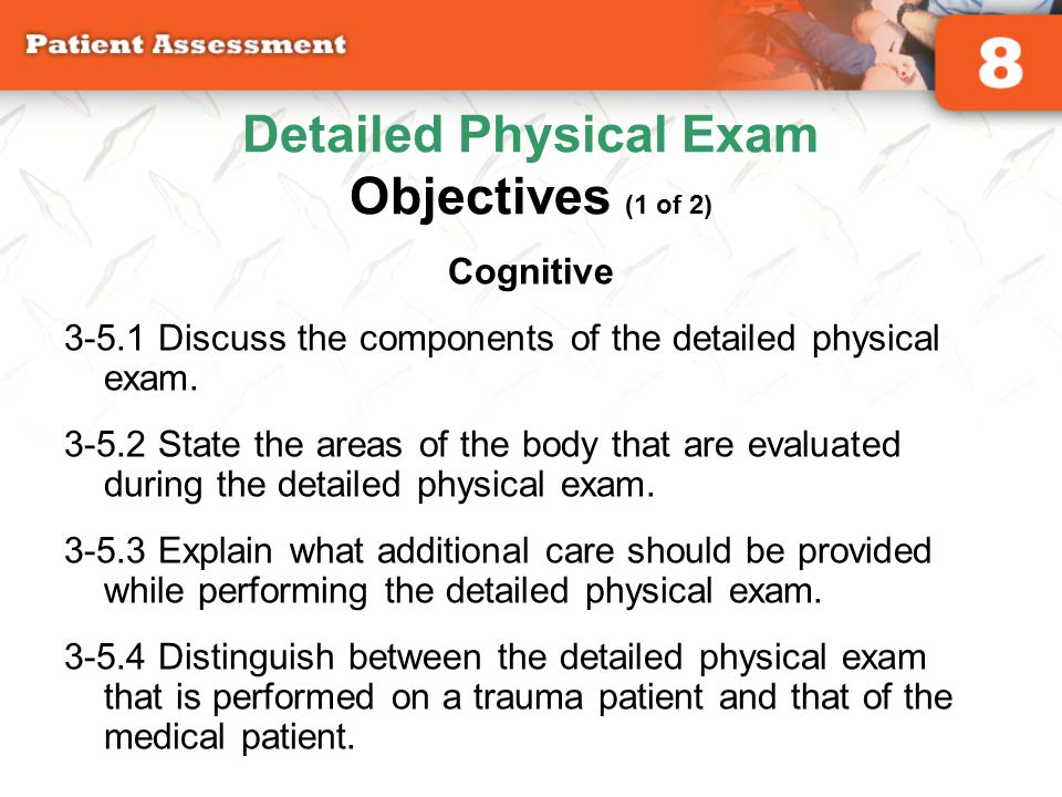 Detailed Physical Exam Objectives (1 of 2)