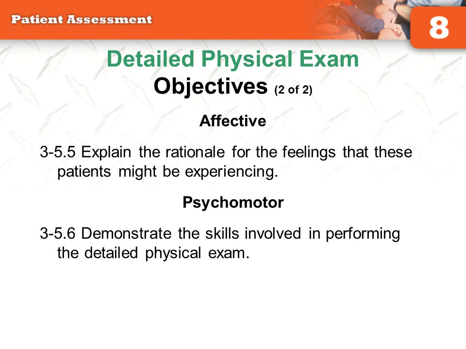 Detailed Physical Exam Objectives (2 of 2)