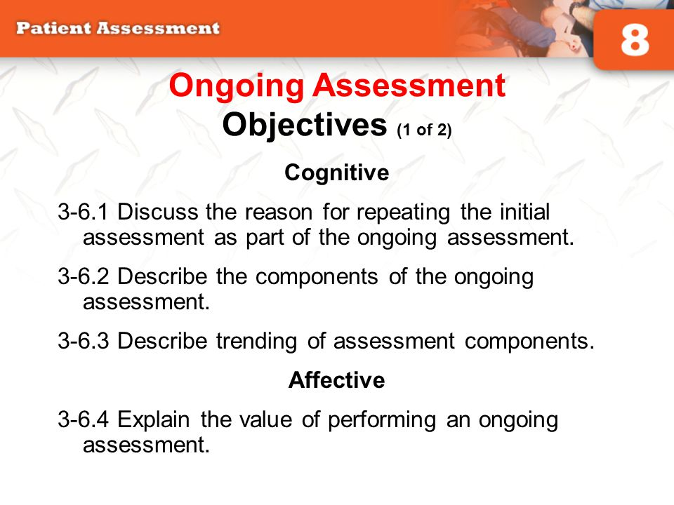 Ongoing Assessment Objectives (1 of 2)