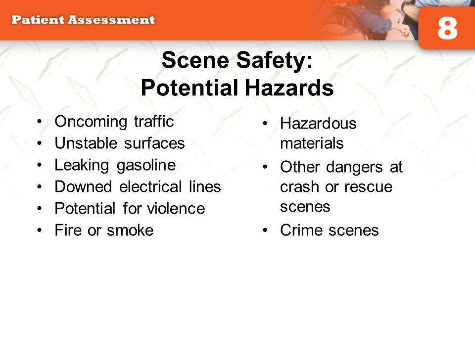Scene Safety: Potential Hazards