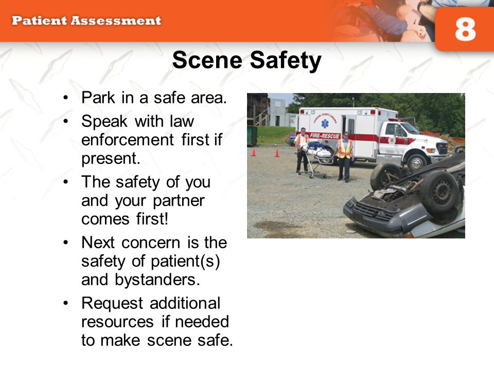 Scene Safety Park in a safe area.