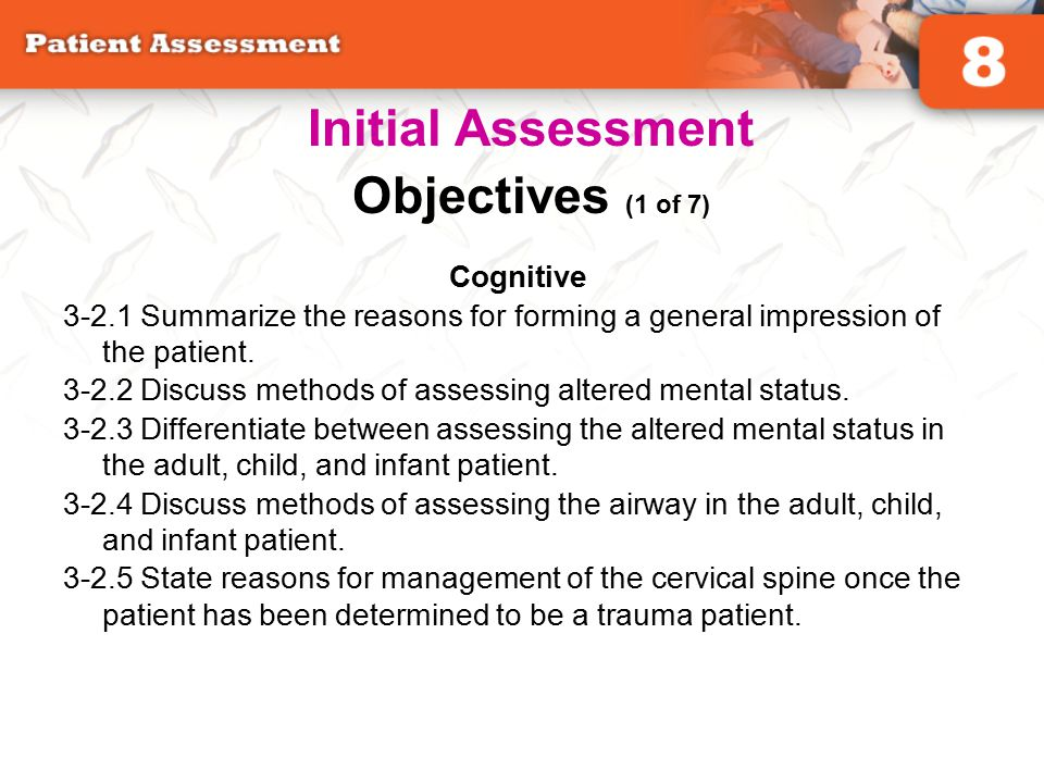 Initial Assessment Objectives (1 of 7)