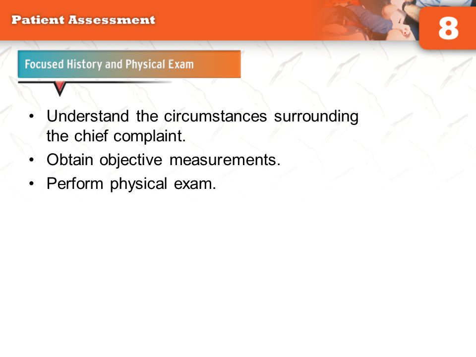 Goals of the Focused History and Physical Exam