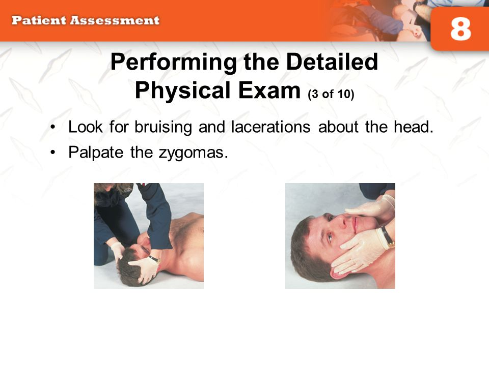Performing the Detailed Physical Exam (3 of 10)