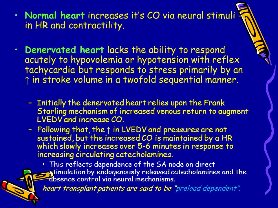 Normal heart increases it's CO via neural stimuli - ↑ in HR and contractility.
