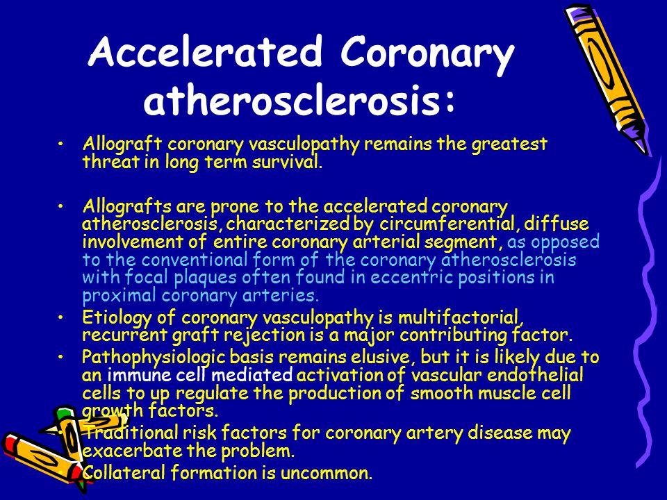 Accelerated Coronary atherosclerosis: