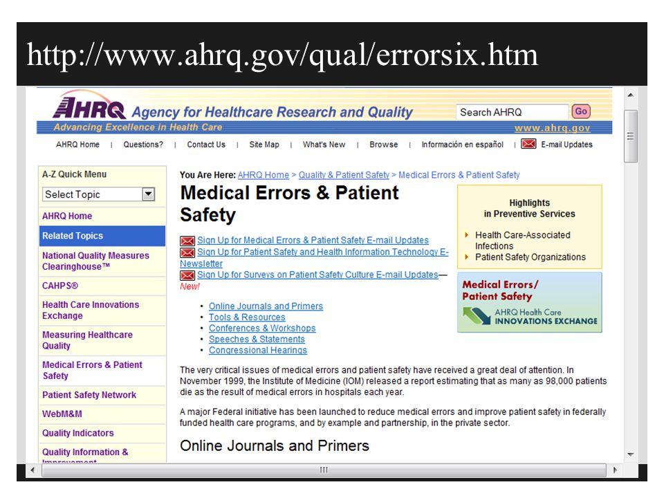 http://www.ahrq.gov/qual/errorsix.htm
