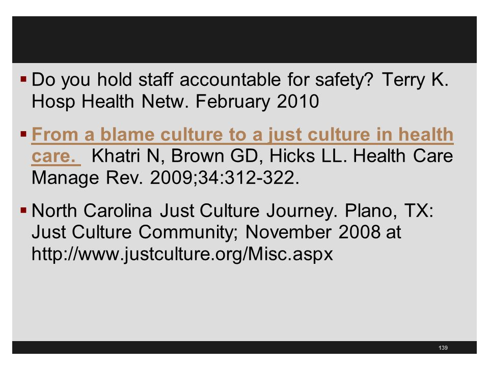 Do you hold staff accountable for safety. Terry K. Hosp Health Netw