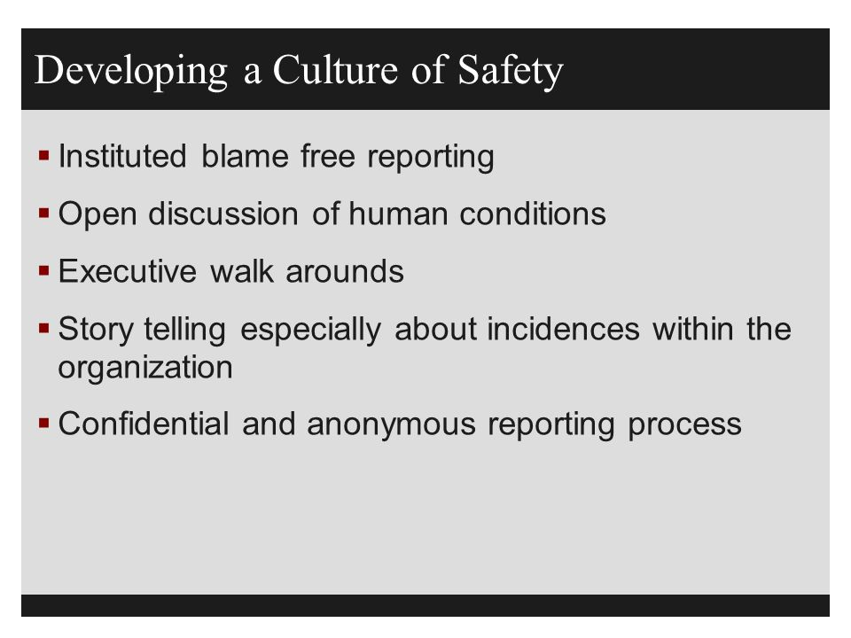 Developing a Culture of Safety