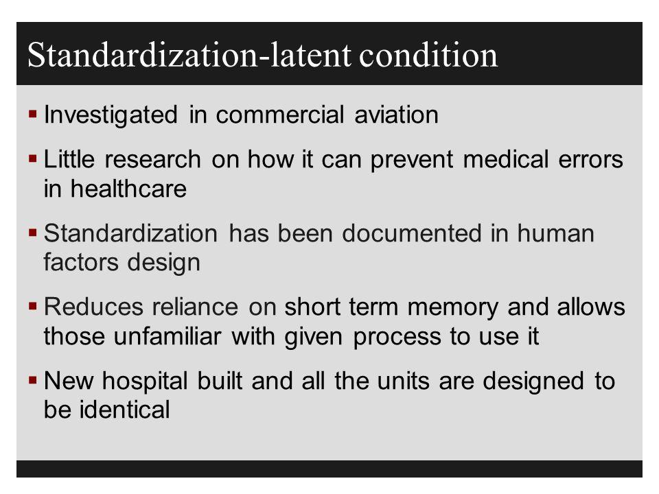 Standardization-latent condition