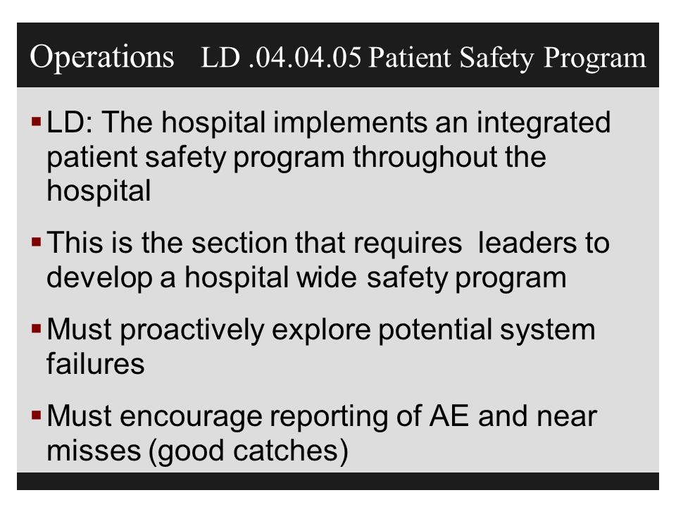 Operations LD .04.04.05 Patient Safety Program