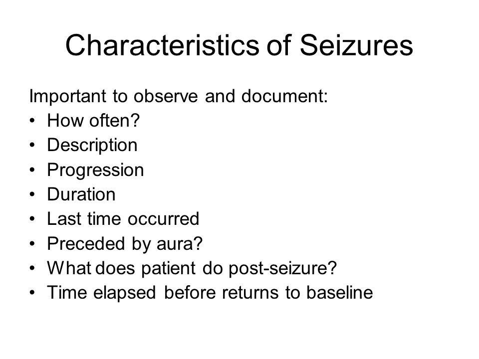 Characteristics of Seizures