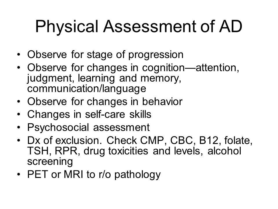 Physical Assessment of AD