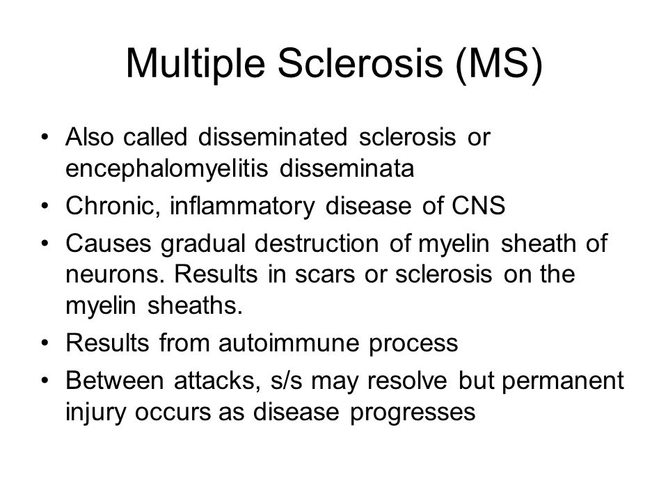 Multiple Sclerosis (MS)