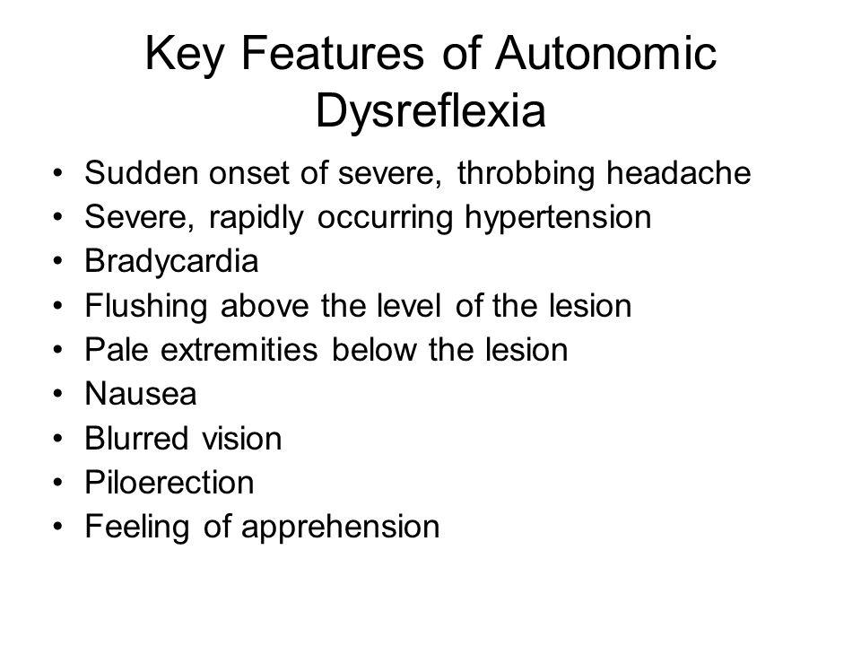 Key Features of Autonomic Dysreflexia