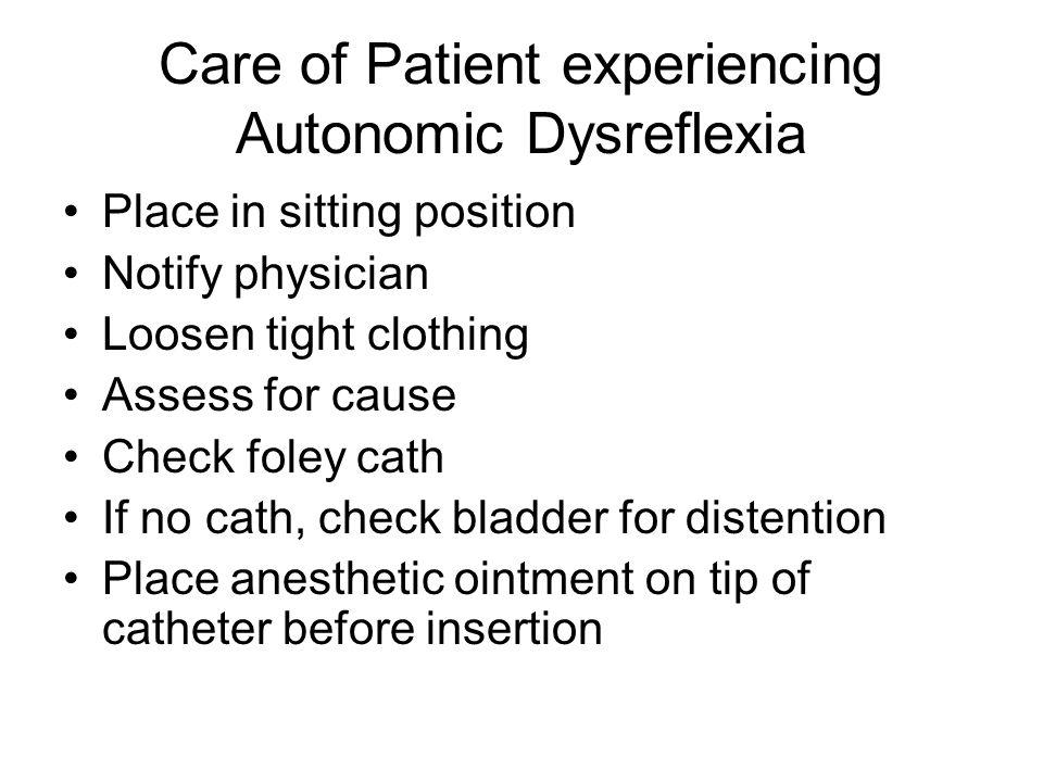 Care of Patient experiencing Autonomic Dysreflexia