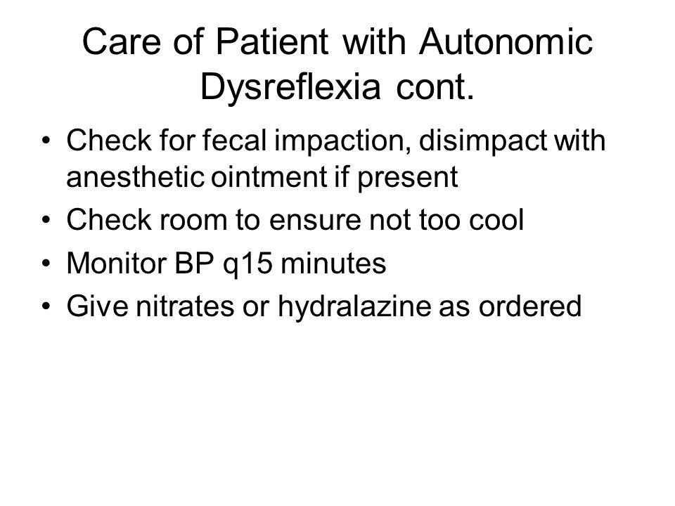 Care of Patient with Autonomic Dysreflexia cont.