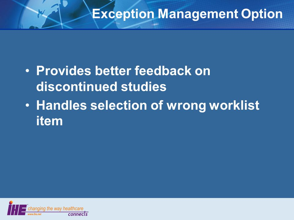 Exception Management Option