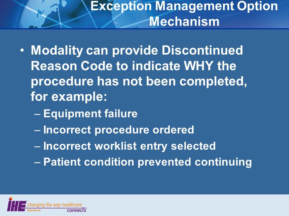 Exception Management Option Mechanism
