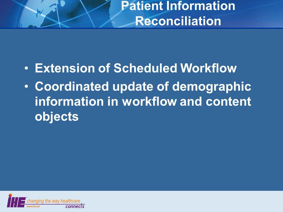 Patient Information Reconciliation