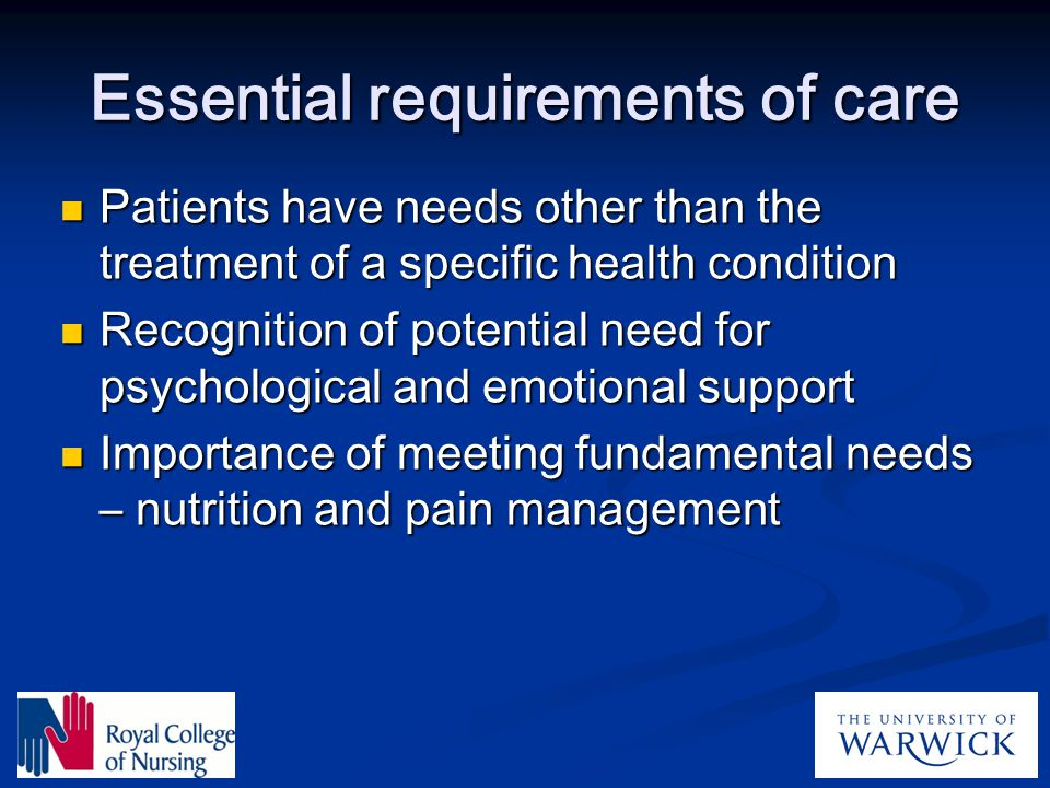 Essential requirements of care