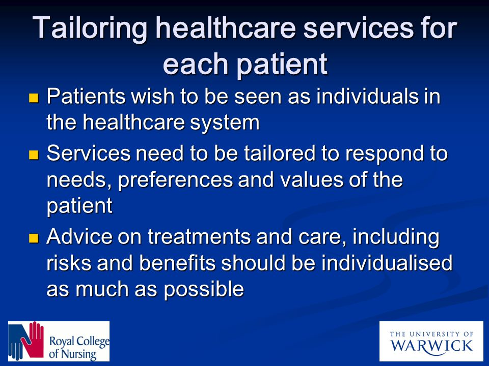 Tailoring healthcare services for each patient