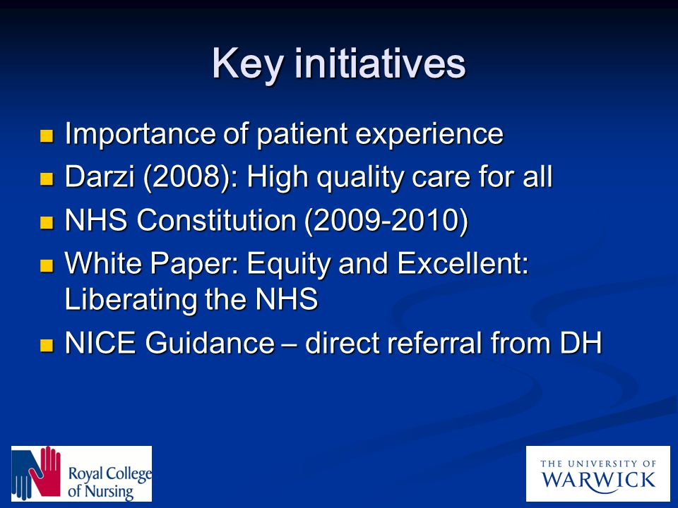 Key initiatives Importance of patient experience