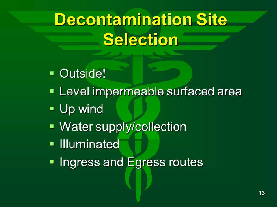 Decontamination Site Selection