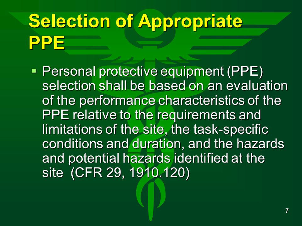 Selection of Appropriate PPE