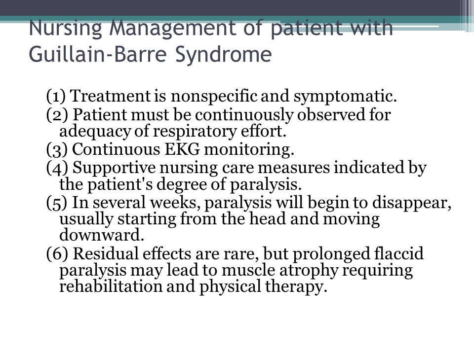 Nursing Management of patient with Guillain-Barre Syndrome