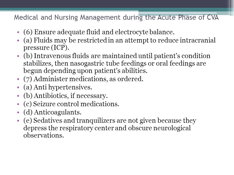 Medical and Nursing Management during the Acute Phase of CVA