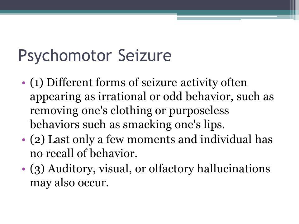Psychomotor Seizure