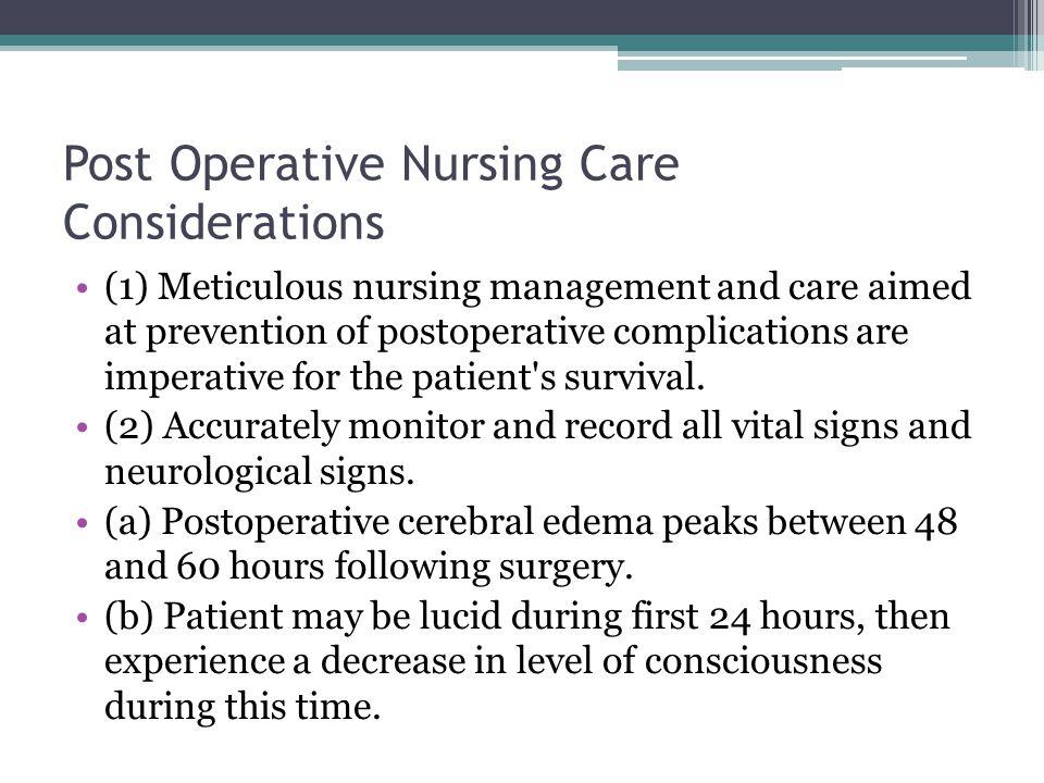 Post Operative Nursing Care Considerations