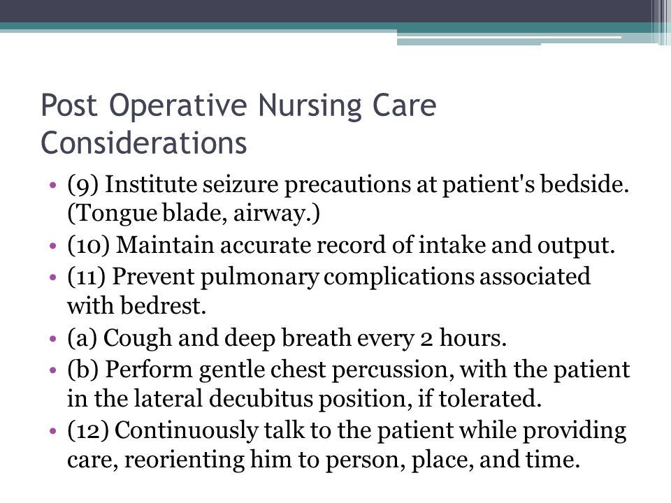 Post Operative Nursing Care Considerations