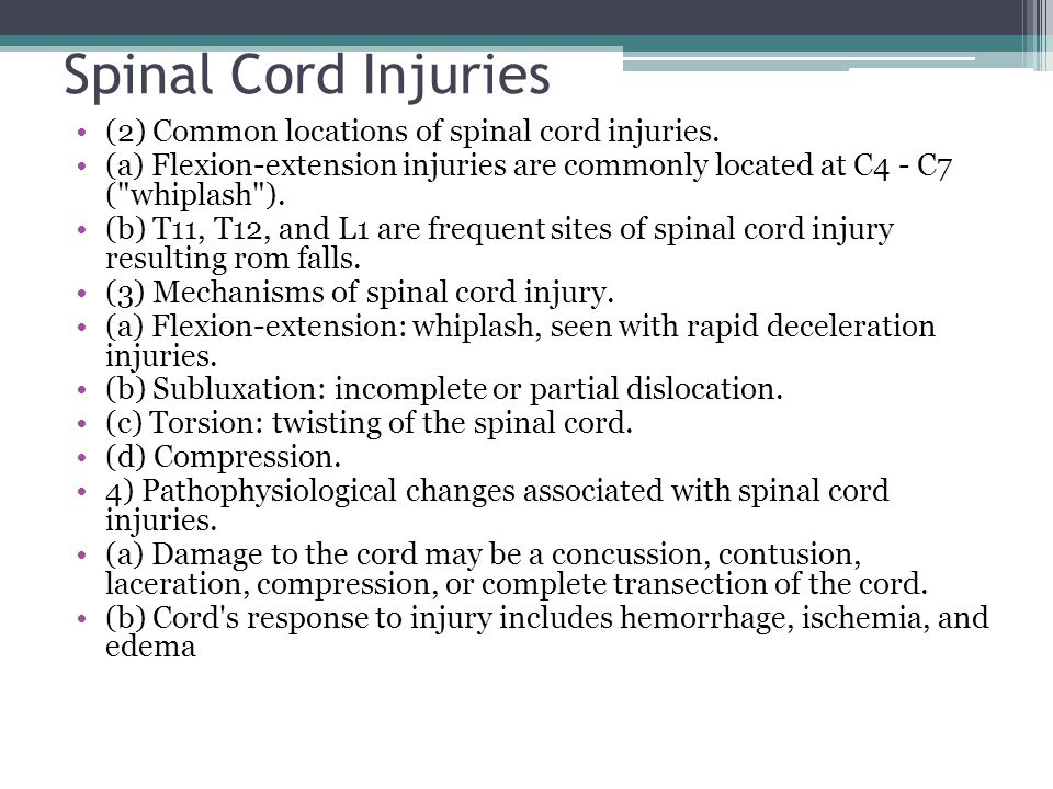 Spinal Cord Injuries (2) Common locations of spinal cord injuries.