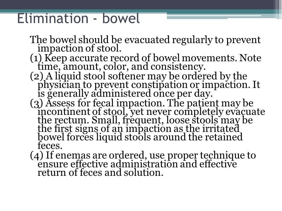 Elimination - bowel