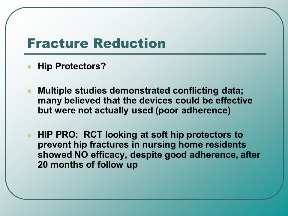Fracture Reduction Hip Protectors