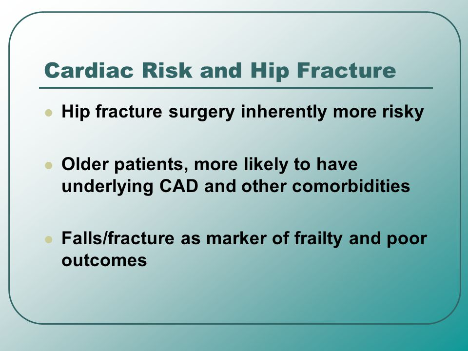 Cardiac Risk and Hip Fracture