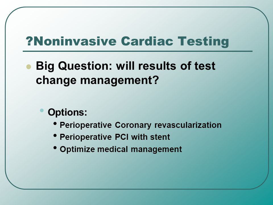 Noninvasive Cardiac Testing